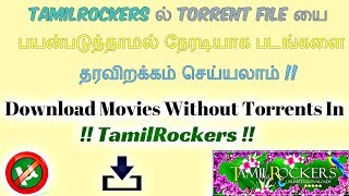 Movies Download Without Using Torrents In TamilRockers