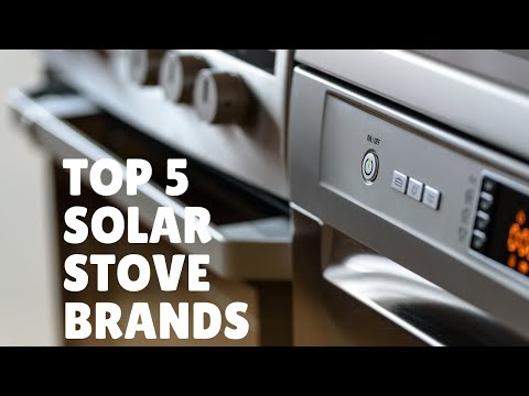 Top 5 solar stove brands