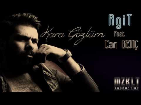 Can Genc Feat. Agit - Karagözlüm #2016