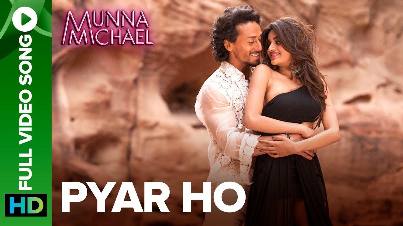 Download Pyar Ho - Full Video Song | Munna Michael | Tiger Shroff & Nidhhi Agerwal | Vishal & Sunidhi