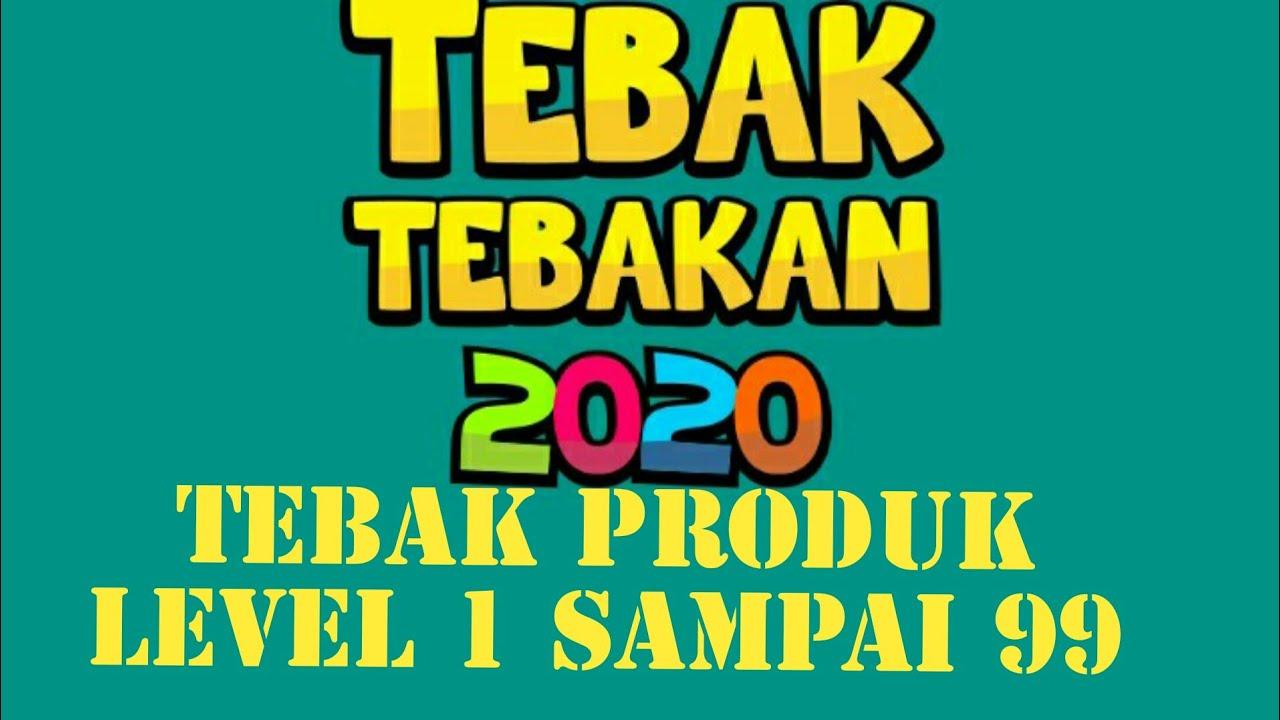 Kunci Jawaban Tebak Tebakan 2020 Tebak Produk Level 1 10 20 30 40 50 Sampai 99 Youtube