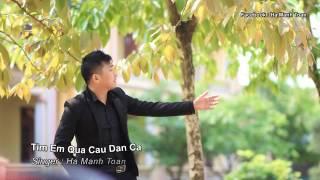 Tìm Em Qua Câu Dân Ca ( Nhạc Sống ) - Hà Mạnh Toàn