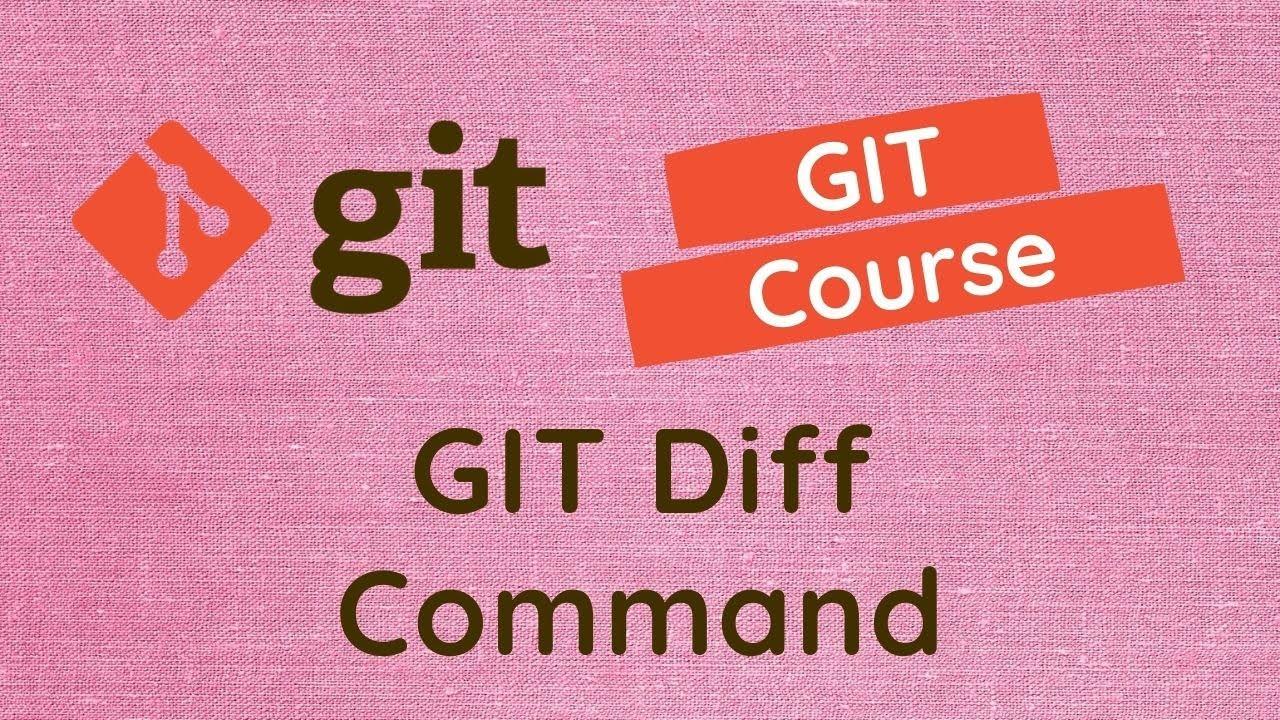 GIT Diff Command - #8