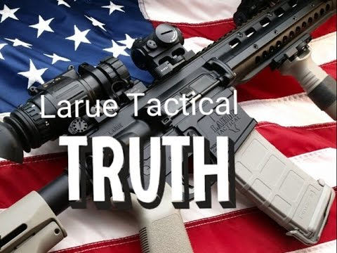 LARUE TACTICAL... THE MOST PATRIOTIC COMPANY IN AMERICA???