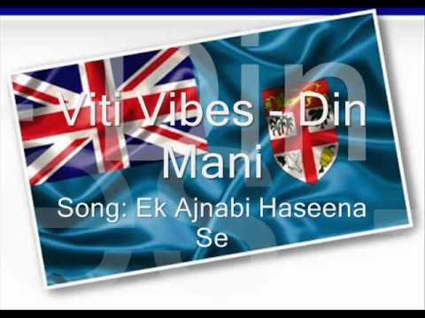 Viti Vibes - Ek Ajnabi Haseena se