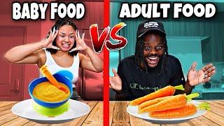 ADULT VS BABY FOOD CHALLENGE