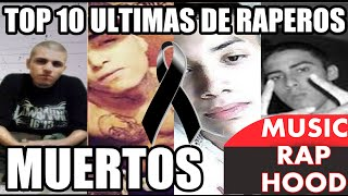 Top 10 ultimas canciones de raperos muertos |MUSICRAPHOOD