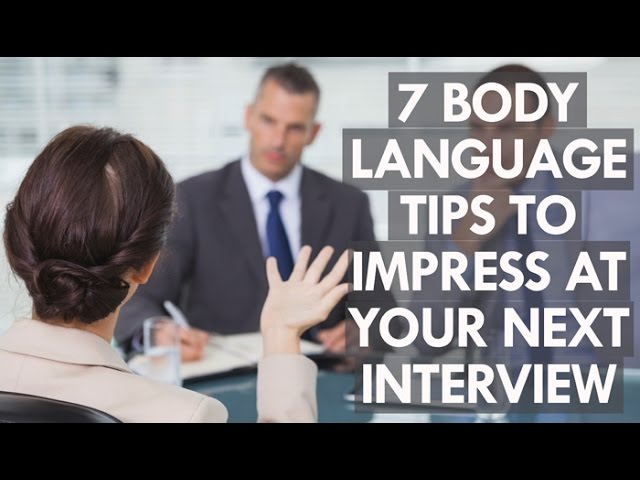 7 body language tips to impress at your next job interview - Preparing For A Job Interview Body Language