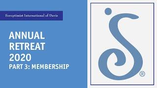 Annual Retreat 2020 Part 3: Membership