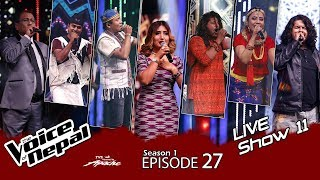 The Voice of Nepal - S1 E27  (Live Show 11)