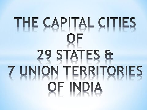 States and Union Territories of India and their Capitals