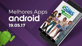 Melhores apps para Android: (19/05/2017)