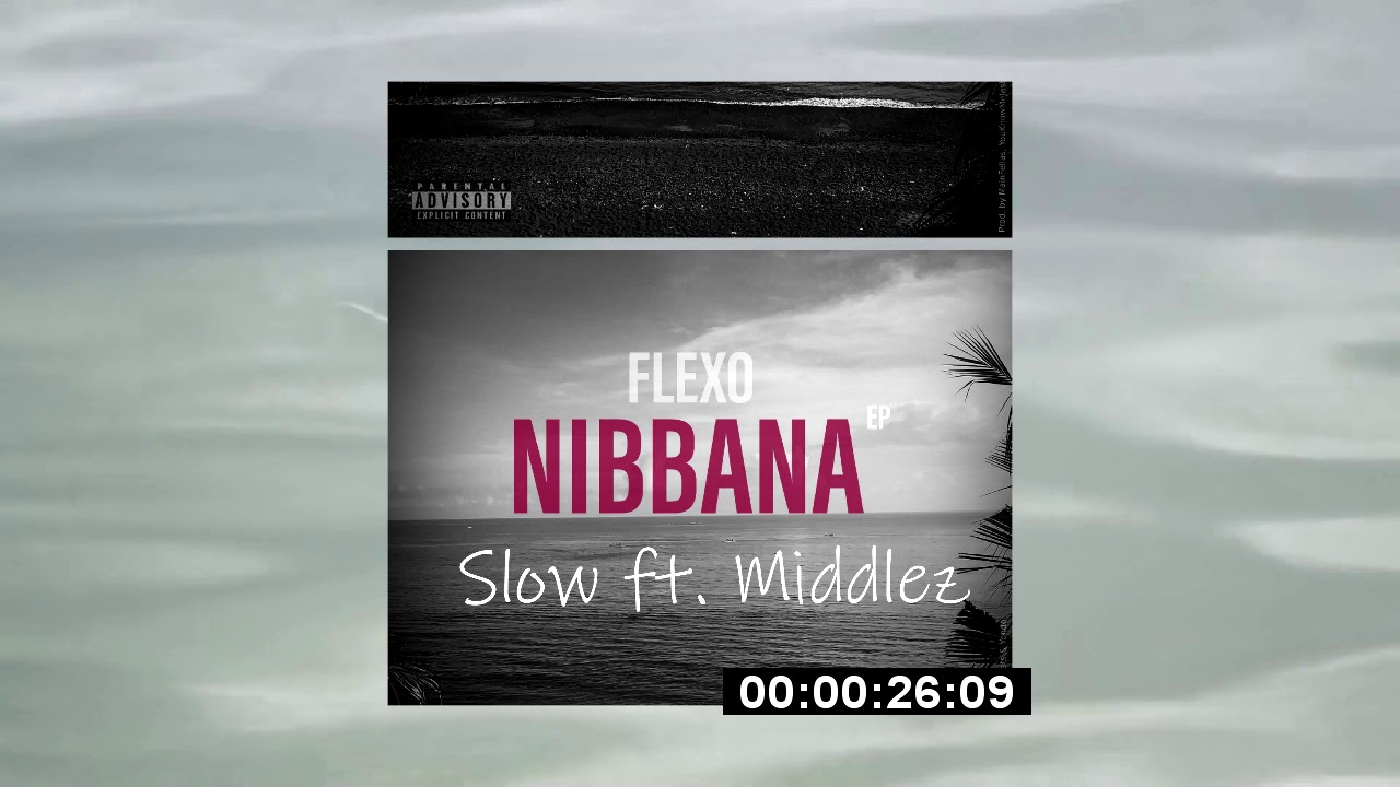 FLEXO - ✖️ Nibbana ✖️ (Offical Snipped)