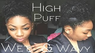 High Puff on Wet Natural Hair (Short Natural Hair )