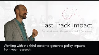 9. Working with the third sector to generate policy impacts from your research