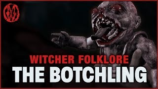 Witcher Folklore: The Botchling | Monsters of the Week