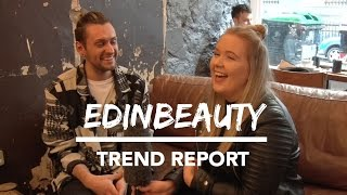 EDINBURGH TREND REPORT
