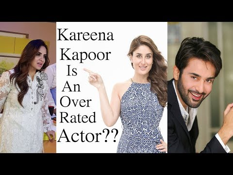 Kareena Kapoor Is An Over Rated Star Or Over Actor? - Look Who's Talking With Nadia Khan