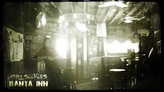 Chill Seekers - Ghost Hunt Episode 13 - Banta Inn