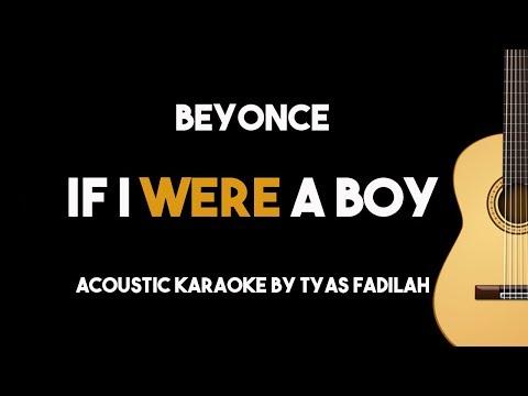 Beyonce - If I Were A Boy (Acoustic Guitar Karaoke Backing Track with Lyrics)