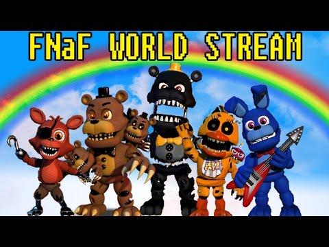 FNaF World | A Stockhouse Games Livestream