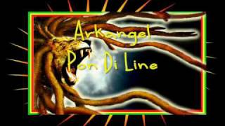 Arkangel Pon Di Line.