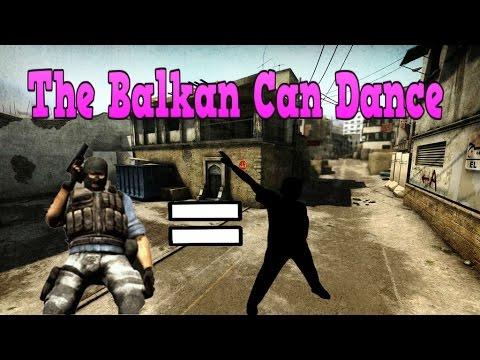 CS:GO (NEWS) The Balkan Can Dance