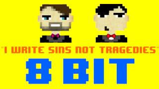 I Write Sins Not Tragedies (8 Bit Remix Cover Version) [Tribute to Panic! at The Disco]