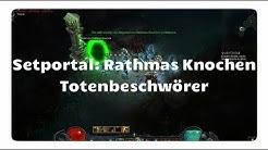 Totenbeschwörer: Knochen von Rathma (Setportal, Setdungeon, Diablo 3)