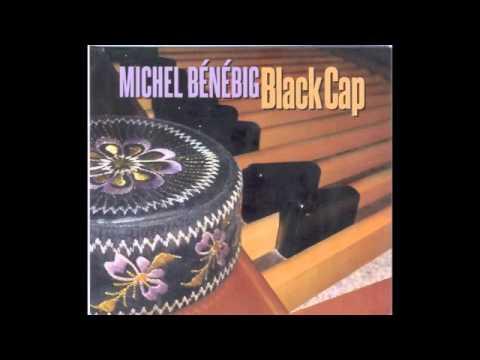Nominé N°3 Michel Bénébig / Black Cap