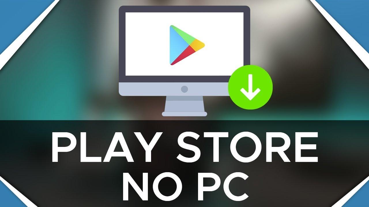 Como Baixar Aplicativos Da Play Store No Pc Sem Programas Baixe
