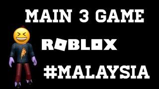 I Main 3 Games in Roblox [MALAYSIA]