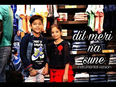 Dil Meri Na Sune   Status Video   Instrumental Version   ROHIT SINGH   Atif Aslam