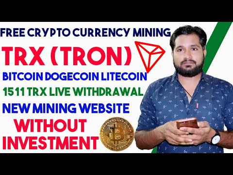Earn Free TRX Daily- 1511 A Day – Mining Webside, Earn Money Online, Without Investment, Bitcoin