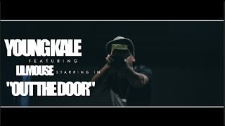 Young Kale f/ Lil Mouse - Out The Door (Official Video) Shot By @AZaeProduction