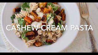 Cashew Cream Pasta Dinner