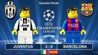 Juventus vs Barcelona 3-0 • Champions League 2017 (11/04/2017) goal highlights Lego Football Juve