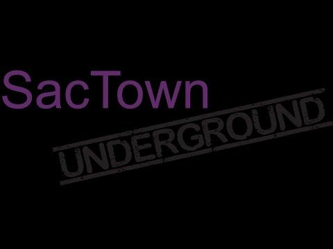 SacTown Underground Episode 2