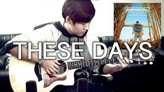 Video Rudimental - These Days feat. Jess Glynne, Macklemore & Dan Caplen (Fingerstyle Guitar Cover) download MP3, 3GP, MP4, WEBM, AVI, FLV Juni 2018