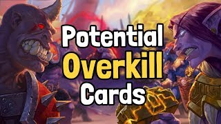 Potential Overkill Cards - Hearthstone