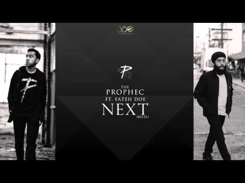 The PropheC ft Fateh Doe | Next [ReFix]