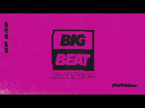 Big Beat Radio: EP #58 - SØNIN (2019 Dreams Mix)