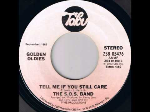 The S.O.S. Band - Tell Me If You Still Care