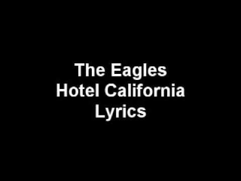 Hotel califonia lyrics - The Eagles 2016