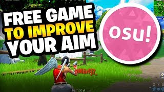THIS *FREE GAME* WILL GUARANTEE 100% TO IMPROVE YOUR AIM IN FORTNITE | Fortnite: Battle Royale