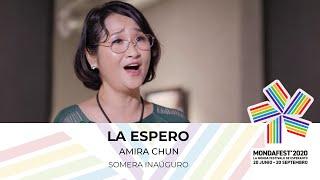 #mondafest2020 La Espero, Himno de Esperanto – Amira Chun