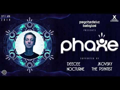 Psychedelic Babylon Presents: Phaxe @ Sound Xchange April 21 2018