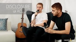 grammy pro interview with disclosure at acl 2015