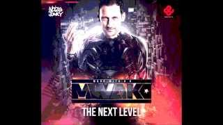 Mark With A K - The next Level Album (Mixed by I am not the DJ)