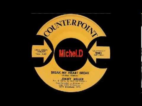 Jimmy Miller - Break My Heart Break - Counterpoint 9001